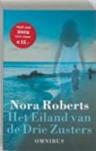 Three Sisters Island Trilogy: Dance Upon the Air, Heaven & Earth, Face the Fire (Dutch language)