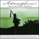 Atmospheres: Scottish Celtic Bagpipes