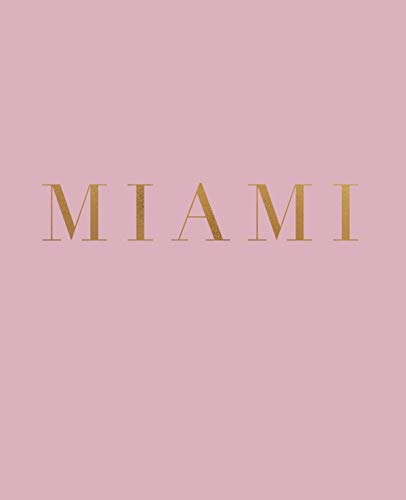 Miami: A decorative book for coffee tables, bookshelves and interior design styling | Stack deco books together to create a custom look (Cities of the World in Blush)