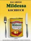 Das große Mildessa-Kochbuch