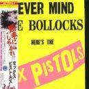 Never Mind the Bollocks Here's the Sex Pistols von Sex Pistols