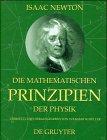 Die mathematischen Prinzipien der Physik: Philosophiae Naturalis Principia Mathematica