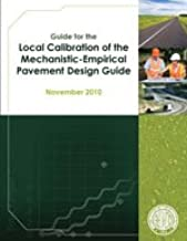 Guide For The Local Calibration Of The Mechanistic Empirical Pavement Design Guide 1st Edition Aashto Amazon Com Books