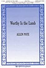 WORTHY IS THE LAMB - Allen Pote - Sheet Music