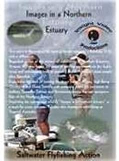 Images in a Northern Estuary Saltwater Flyfishing Action Volume 1 with Graeme Williams (Australia Saltwater Fly Fishing DVD)