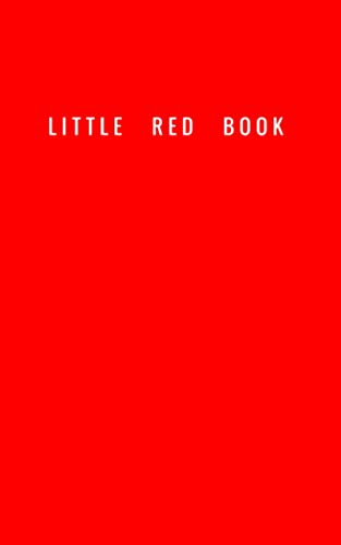 LITTLE RED BOOK - a Notebook: 5'x8', 120 Lined Pages with Date Bar at the Top of Each Page