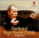 Best of Roger Wagner Chora