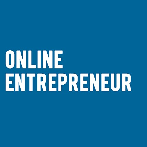 Become An Online Entrepreneur - Why You Should Start An Online Business