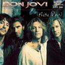 Songtexte von Bon Jovi - These Days