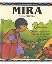 Mira y la Piedra (Cuentos Y Mitos De America Latina Series) (Spanish Edition)