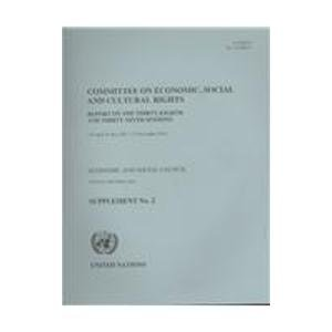 Committee on Economic Social and Cultural Rights: Report on the Thirty Eighth & Thirty Ninth Sessions Supplement No 2 (30 April-16 May, 5-23 November (Official Records)