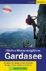 Hüslers Klettersteigführer Gardasee