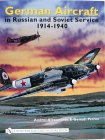 Alexandrov, A: German Aircraft in Russian and Soviet Service: 1914-1940 v. 1 (Schiffer Military History)