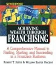 Streetwise Achieving Wealth Through Franchising
