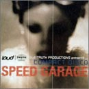 loud / TRUTH PRODUCTIONS presents COMPACT DISCO ~SPEED GARAGE