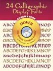 24 Calligraphic Display Fonts: Electronic Display Fonts for Macintosh and Windows (Dover Electronic Clip Art)