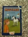 Mustang (Hooked on Phonics Chapter Book, Level 5, 1)