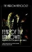Fear Of The Unknown (The Harrow Anthology)