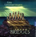 Seven Bridges by Timmermans, Tim (1999-11-16)