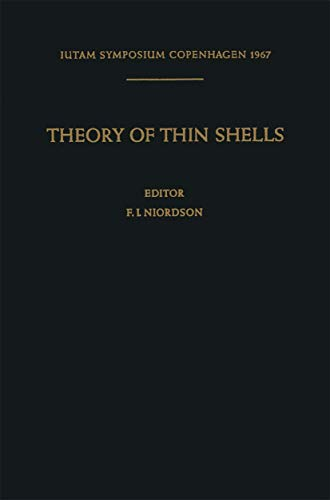 Theory of Thin Shells: Second Symposium, Copenhagen September 5–9, 1967 (IUTAM Symposia)