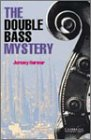 The Double Bass Mystery Level 2 (Cambridge English Readers)の詳細を見る