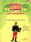 Partition : Marches, paso-dobles et polkas - Pour accordéon - CD inclus
