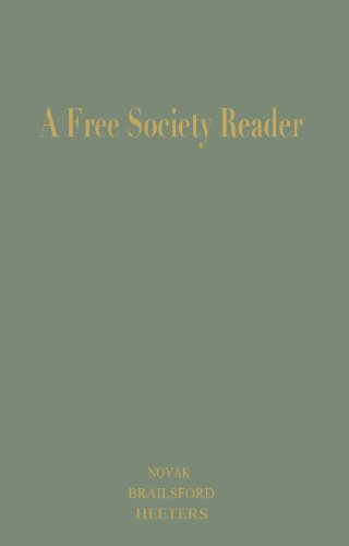 A Free Society Reader: Principles for the New Millennium (Religion, Politics, and Society in the New Millennium) (English Edition)