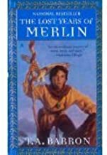 The Lost Years of Merlin - 4 titles! The Lost Years of Merlin (Book 1), The Seven Songs of Merlin (Book Two), The Mirror o...