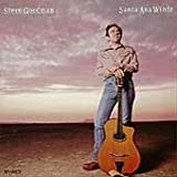 Songtexte von Steve Goodman - Santa Ana Winds
