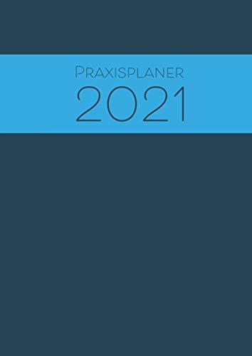 Praxisplaner 2021 A4 15min Takt Terminplaner Terminbuch mit Datum Kalender