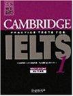 Cambridge Practice Tests for IELTS 1 Self-study Student's Book (IELTS Practice Tests)