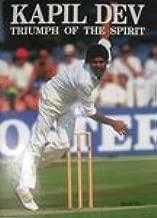 Kapil Dev: Triumph of the spirit
