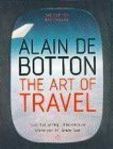 By Alain de Botton - The Art of Travel (6/30/02)