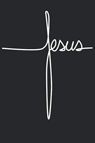 Jesus: Notizbuch/Gesangsbuch/Gebetsbuch für alle Christen und religiösen Menschen. Perfekt für alle die Jesus lieben und ihrem Glauben folgen | 120 ... | Cover matt | Maße 15,2 x 22,8 cm (BxH)