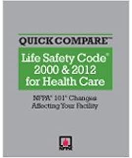 Quick Compare™, Life Safety Code® 2000 & 2012 for Health Care