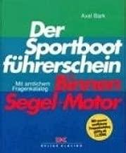 Der Sportboot-Führerschein SbF Binnen Segel /& Motor NEU Bark Lehrbuch//Prüfung