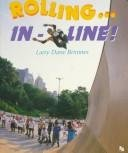 Compare Textbook Prices for Rolling...in Line! First Book  ISBN 9780531157398 by Brimner, Larry Dane