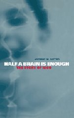 Half a Brain is Enough: The Story of Nico (Cambridge Studies in Cognitive and Perceptual Development)