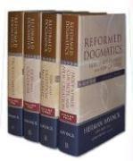 Reformed Dogmatics (4 Volume Set)