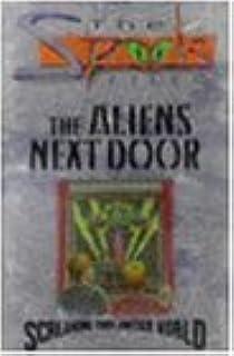 Aliens Next Door (Spook Files)