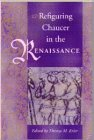 Refiguring Chaucer in the Renaissance