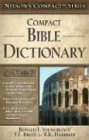 Nelson's Compact Series: Compact Bible Dictionary - Ronald F. Youngblood