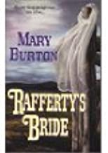 The Unexpected Wife * The Perfect Wife * Rafferty's Bride