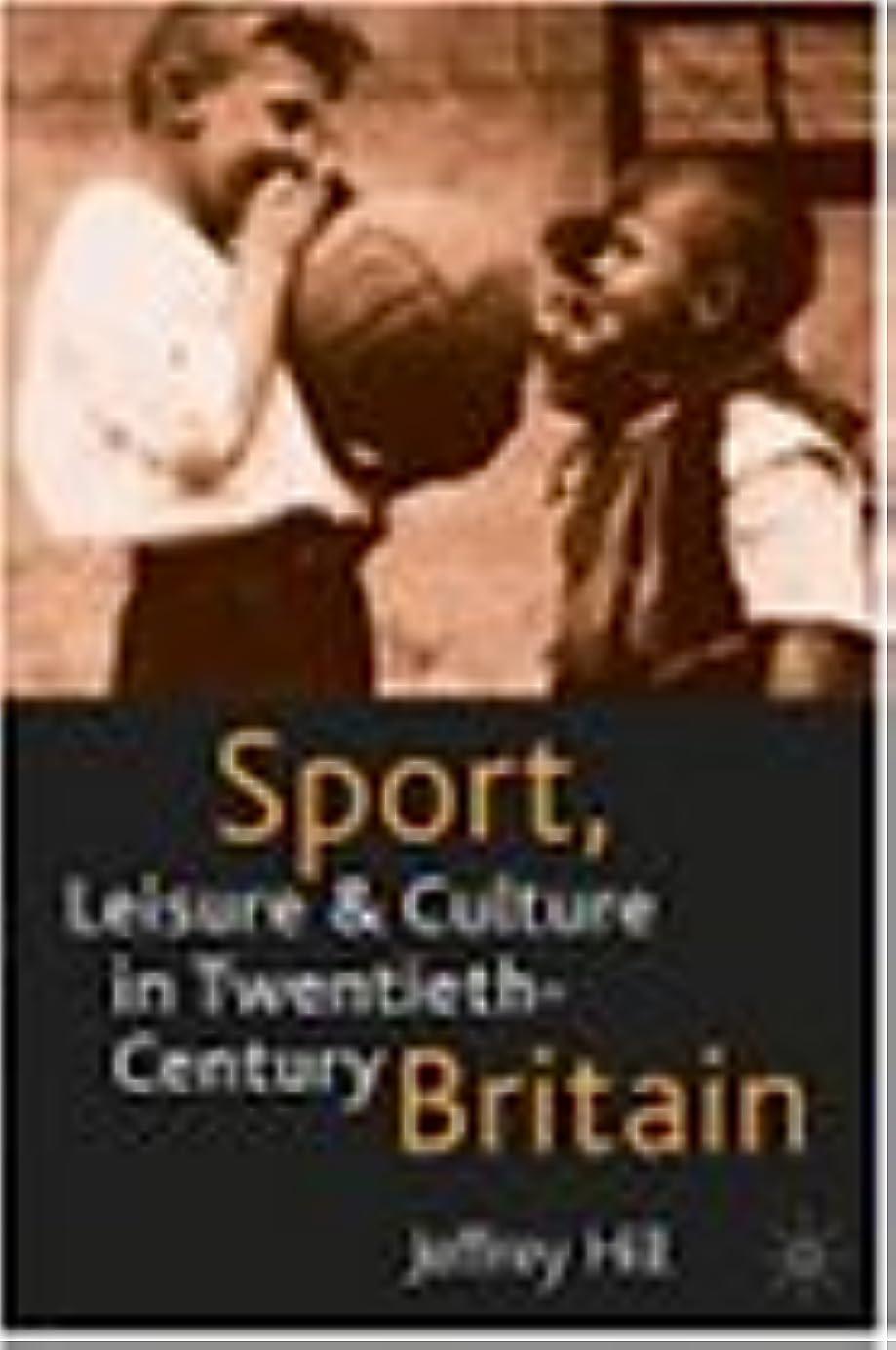 方法論食用仲介者Sport, Leisure and Culture in Twentieth-Century Britain