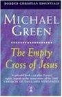 The Empty Cross of Jesus