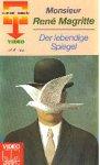 Rene Magritte - Der lebendige Spiegel [VHS]