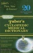 Taber's Cyclopedic Medical Dictionary: Non-indexed (Taber's Cyclopedic Medical Dictionary (Non-Indexed Version))