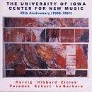 University of Iowa Center for New Music 25th Anniv [Import belge]