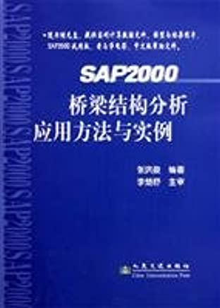 SAP2000 bridge structure analysis method and application examples(Chinese Edition)