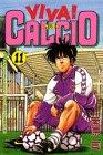 Price comparison product image Viva! Calcio 11 (monthly magazine Comics) (1997) ISBN: 4063335569 [Japanese Import]